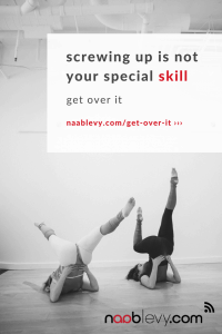 Screwing up is not your special skill. Get over it #naablevy #sleephelp #meditation #yogameditation #yogamantra #jensincero #jensinceroquote #motivationalquote