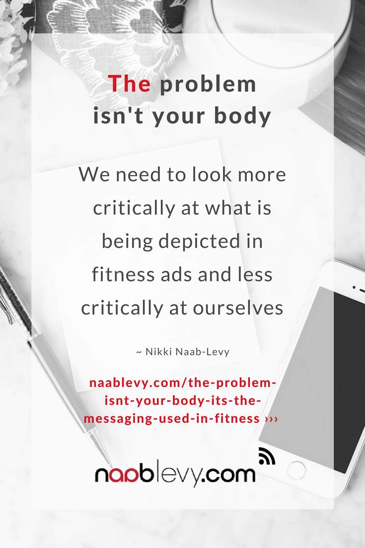 The problem isn't your body, it's the messaging #fitspiration #bodypositive #bodypositivequotes #fitnessmarketing #selfcare #selfcarequotes #naablevy